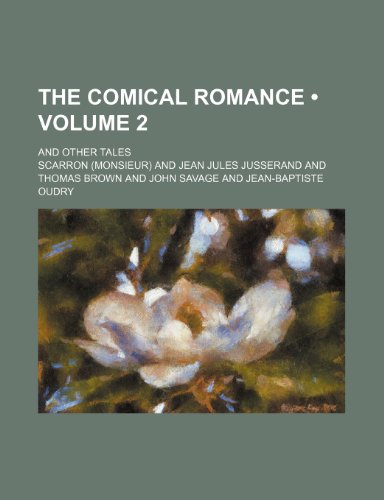 9780217072496: The Comical Romance (Volume 2); And Other Tales
