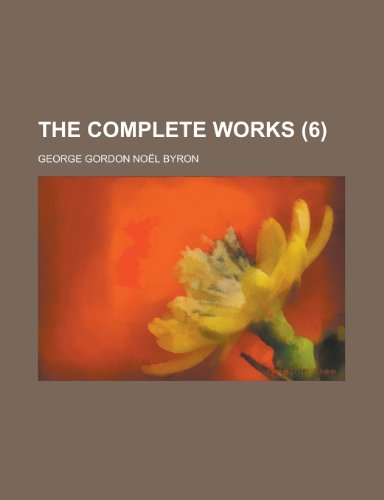 9780217072946: The Complete Works (6)