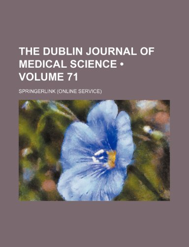 9780217075671: The Dublin Journal of Medical Science (Volume 71)