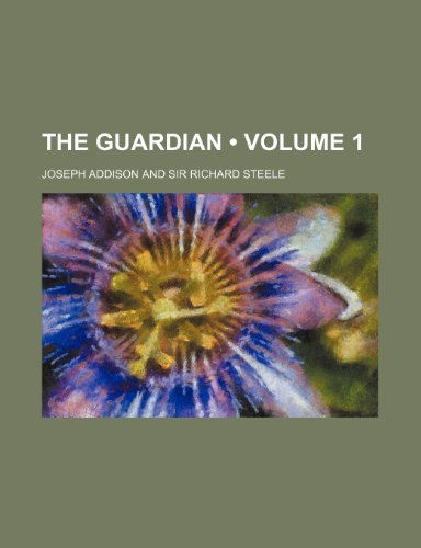 9780217082099: The Guardian (Volume 1)