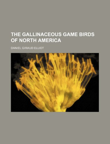 9780217084154: The Gallinaceous Game Birds of North America