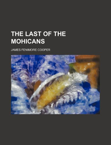 9780217085915: The Last of the Mohicans (1899)