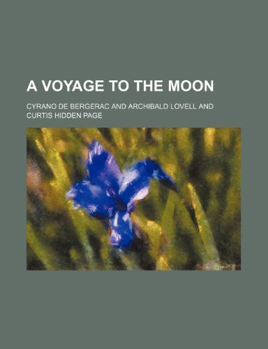 A voyage to the moon (0217087213) by Cyrano de Bergerac