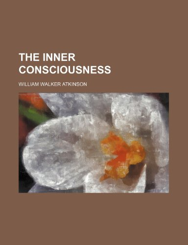 9780217089982: The Inner consciousness