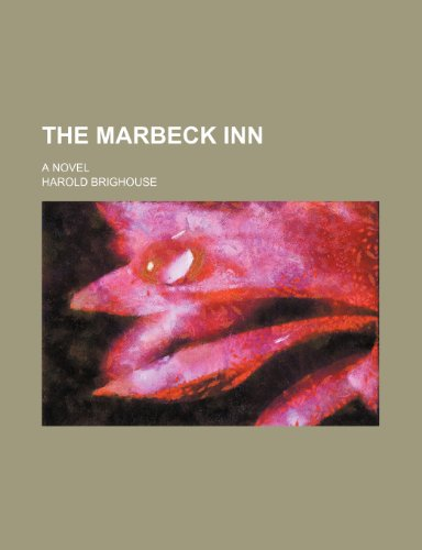 9780217091985: The Marbeck Inn; A Novel