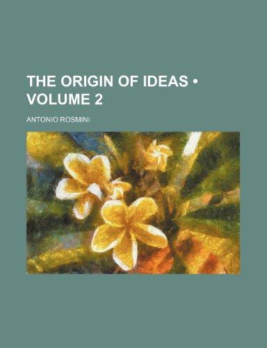 9780217099554: The Origin of Ideas (Volume 2)