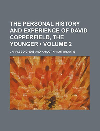 9780217101523: The Personal History and Experience of David Copperfield, the Younger (Volume 2)