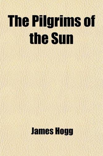 9780217103695: The Pilgrims of the Sun; A Poem