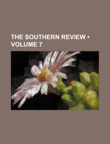 9780217106498: The Southern Review (Volume 7)