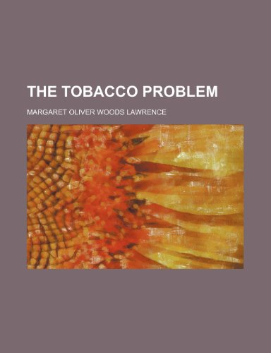 9780217109628: The Tobacco problem