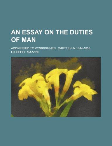 9780217112741: An Essay on the Duties of Man; Addressed to Workingmen Written in 1844-1858