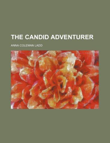 9780217113861: The Candid Adventurer