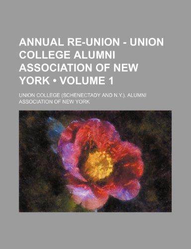 9780217116282: Annual Re-Union - Union College Alumni Association of New York