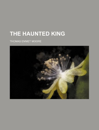 9780217117036: The Haunted King