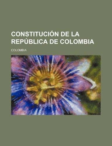 9780217120548: Constitución de la República de Colombia