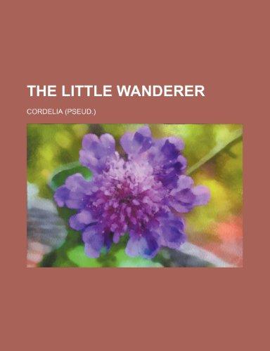 9780217121941: The Little Wanderer