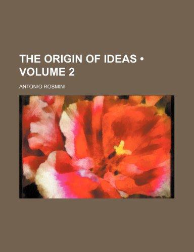 9780217125765: The Origin of Ideas (Volume 2)