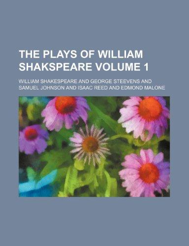 9780217128995: The plays of William Shakspeare Volume 1