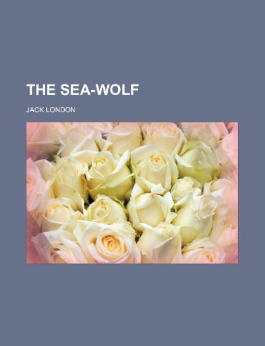 9780217129657: The sea-wolf