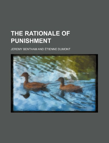 9780217130332: The Rationale of Punishment