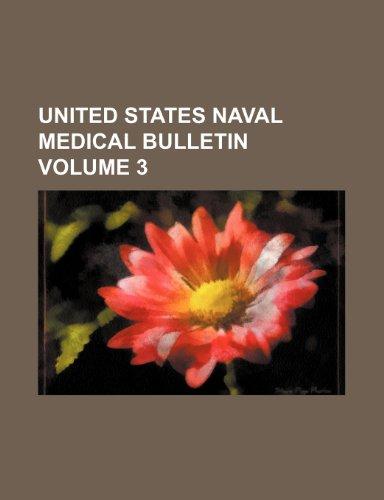 United States naval medical bulletin Volume 3