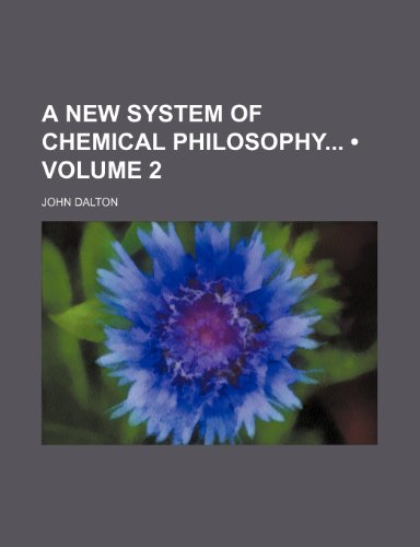 9780217153430: A New System of Chemical Philosophy (Volume 2)
