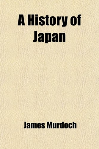 9780217161459: A History of Japan (Volume 2)