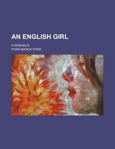 9780217166362: An English Girl; A Romance