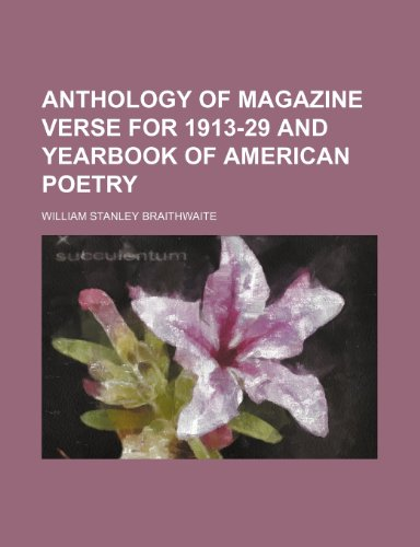 9780217173889: Anthology of Magazine Verse for 1913-29 and Yearbook of American Poetry