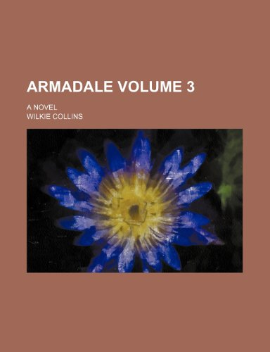 9780217178006: Armadale; A novel Volume 3