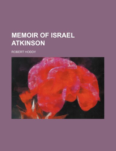 9780217178693: Memoir of Israel Atkinson