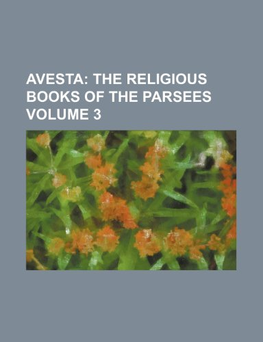 9780217180504: Avesta Volume 3;  the religious books of the Parsees