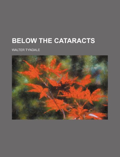 9780217182911: Below the Cataracts