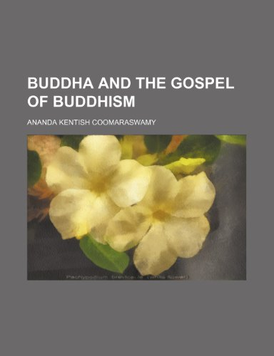 9780217182935: Buddha and the Gospel of Buddhism