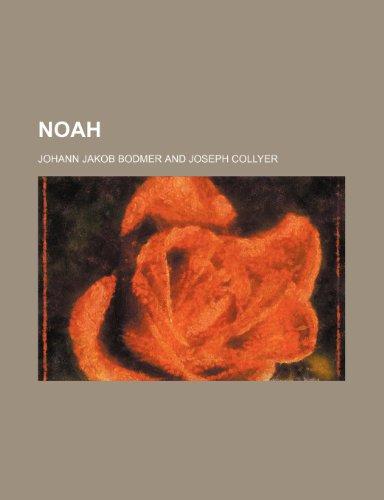 9780217185158: Noah (Volume 1)