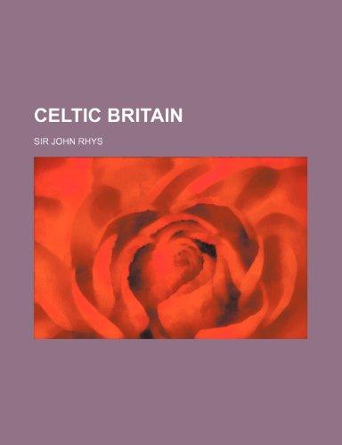 9780217188470: Celtic Britain
