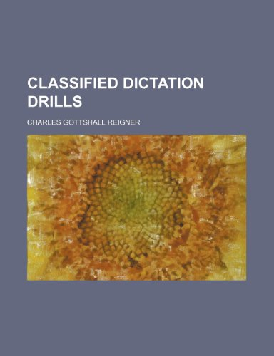 9780217189309: Classified Dictation Drills