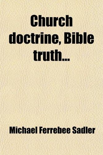 9780217190978: Church Doctrine, Bible Truth