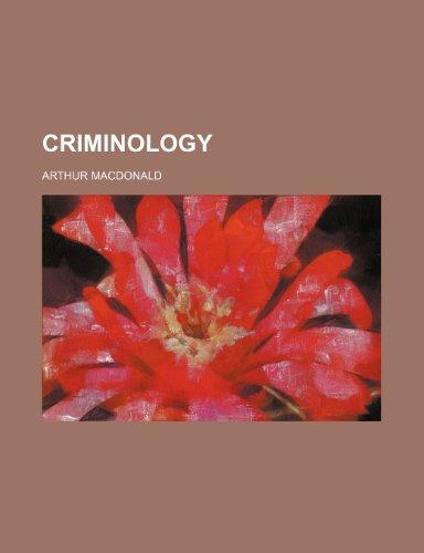 9780217196024: Criminology