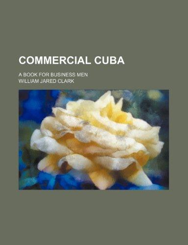 9780217196765: Commercial Cuba; a book for business men