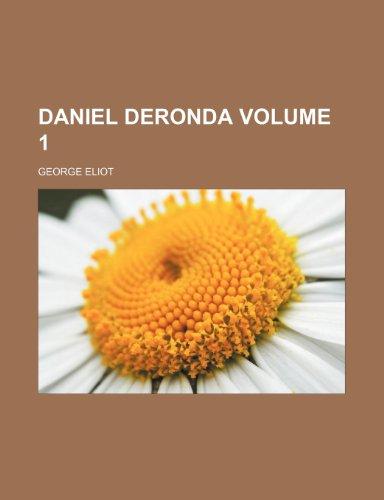 9780217199612: Daniel Deronda Volume 1