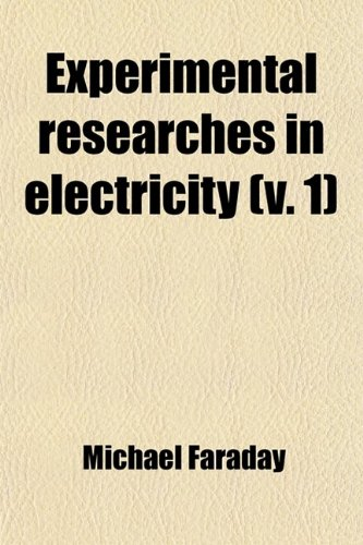 9780217208697: Experimental researches in electricity (v. 1)