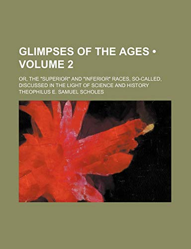 9780217214117: Glimpses of the Ages (Volume 2); Or, the