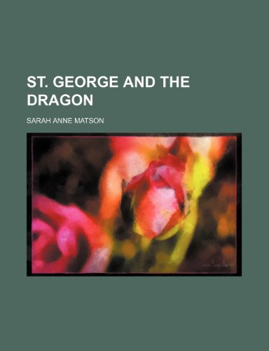 9780217214384: St. George and the Dragon