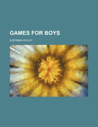 9780217218429: Games for Boys