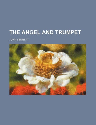 9780217226547: The Angel and Trumpet the Angel and Trumpet