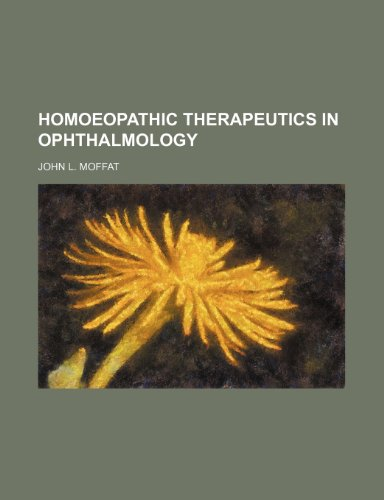 9780217228121: Homoeopathic Therapeutics in Ophthalmology