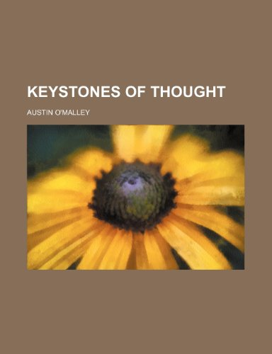 9780217229081: Keystones of Thought