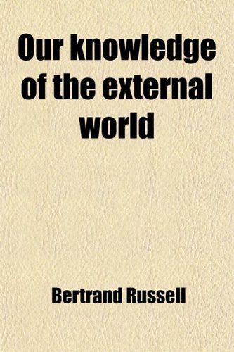 9780217244930: Our Knowledge of the External World