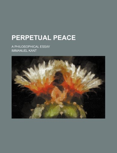 9780217246941: Perpetual peace; a philosophical essay